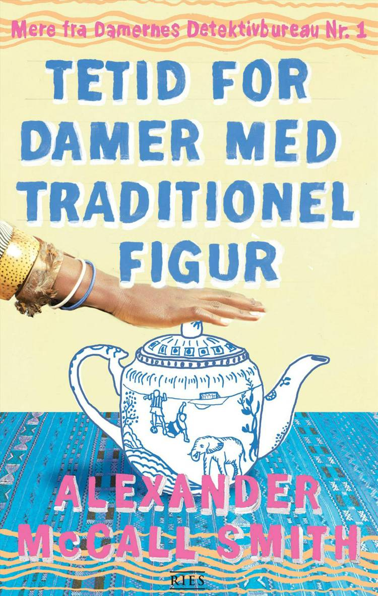 Tetid for damer med traditionel figur af Alexander McCall Smith