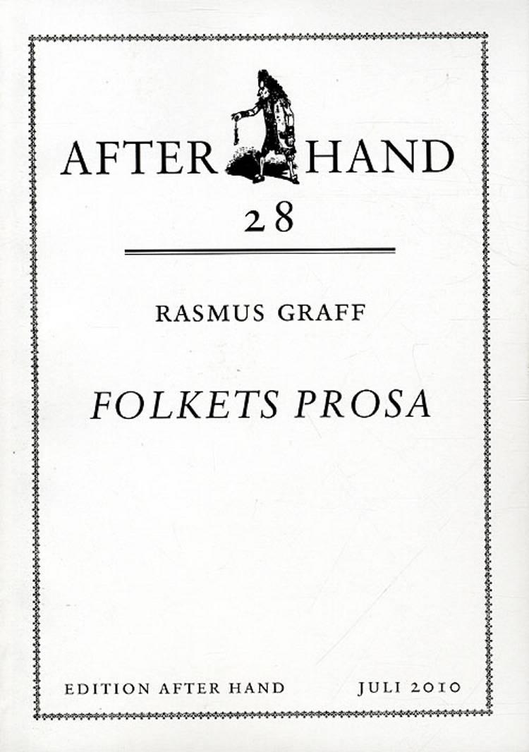 Folkets prosa af Rasmus Graff