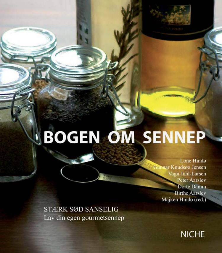 Bogen om sennep af Lone Hindø, Gunnar Knudsøø Jensen og Vagn Juhl-Larsen m.fl.