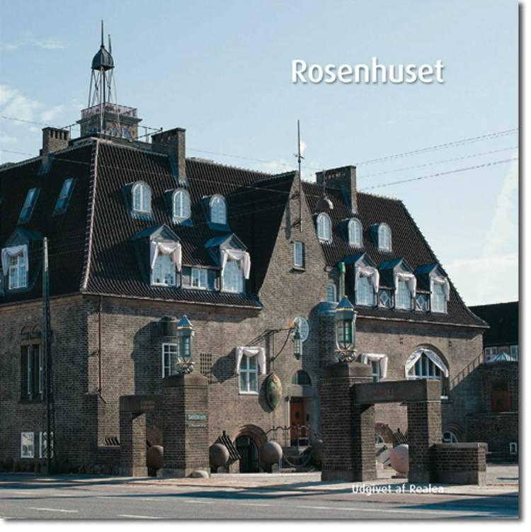 Rosenhuset af Carsten Thau og Hans Scheving