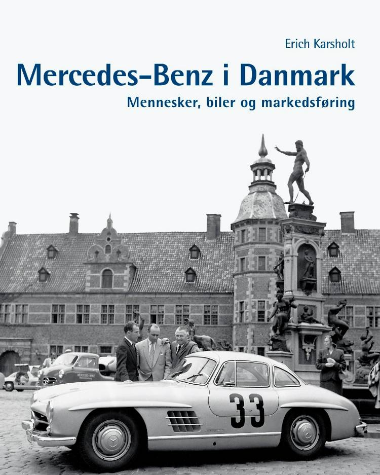 Mercedes-Benz i Danmark af Erich Karsholt