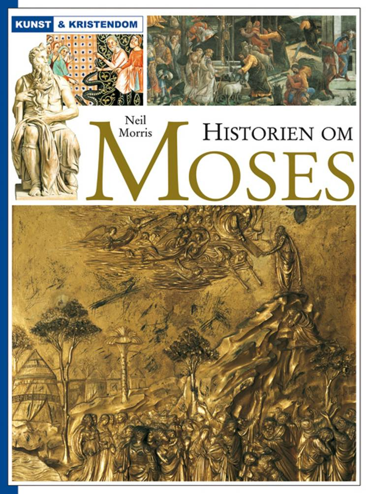 Historien om Moses af Neil Morris