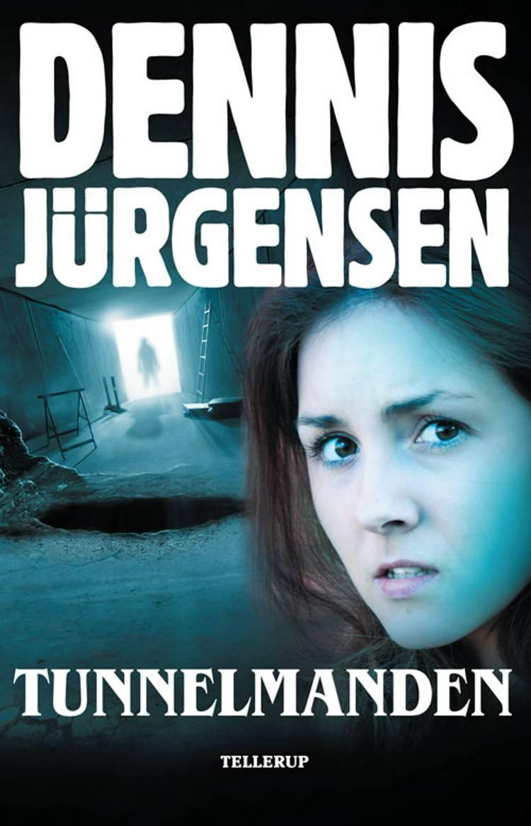 Tunnelmanden af Dennis Jürgensen