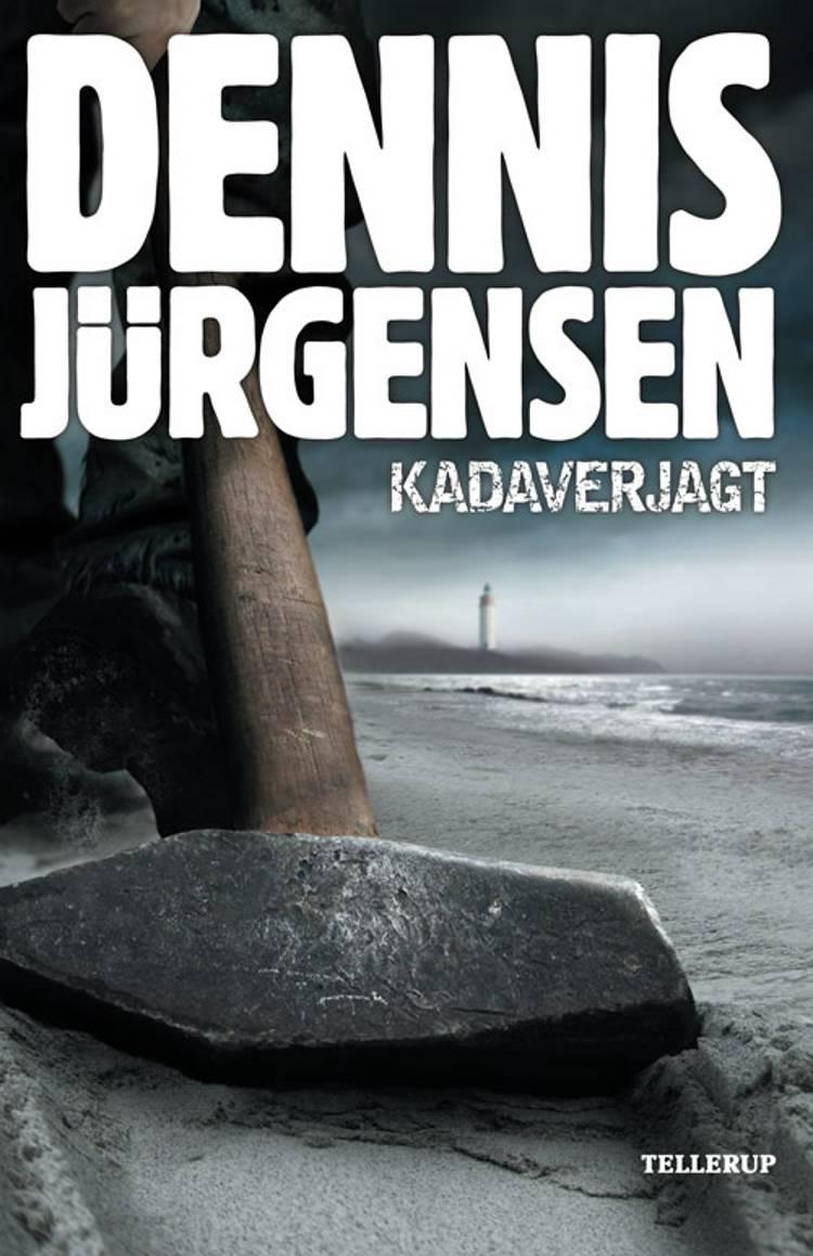 Kadaverjagt af Dennis Jürgensen