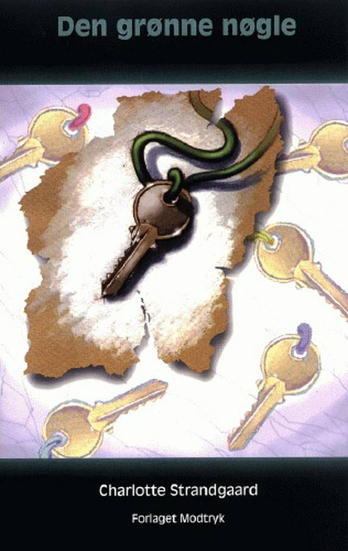 Den grønne nøgle af Charlotte Strandgaard