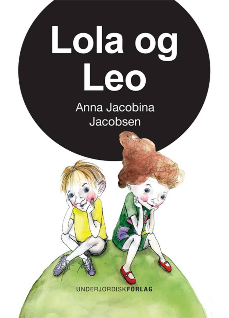 Lola og Leo af Anna Jacobina Jacobsen