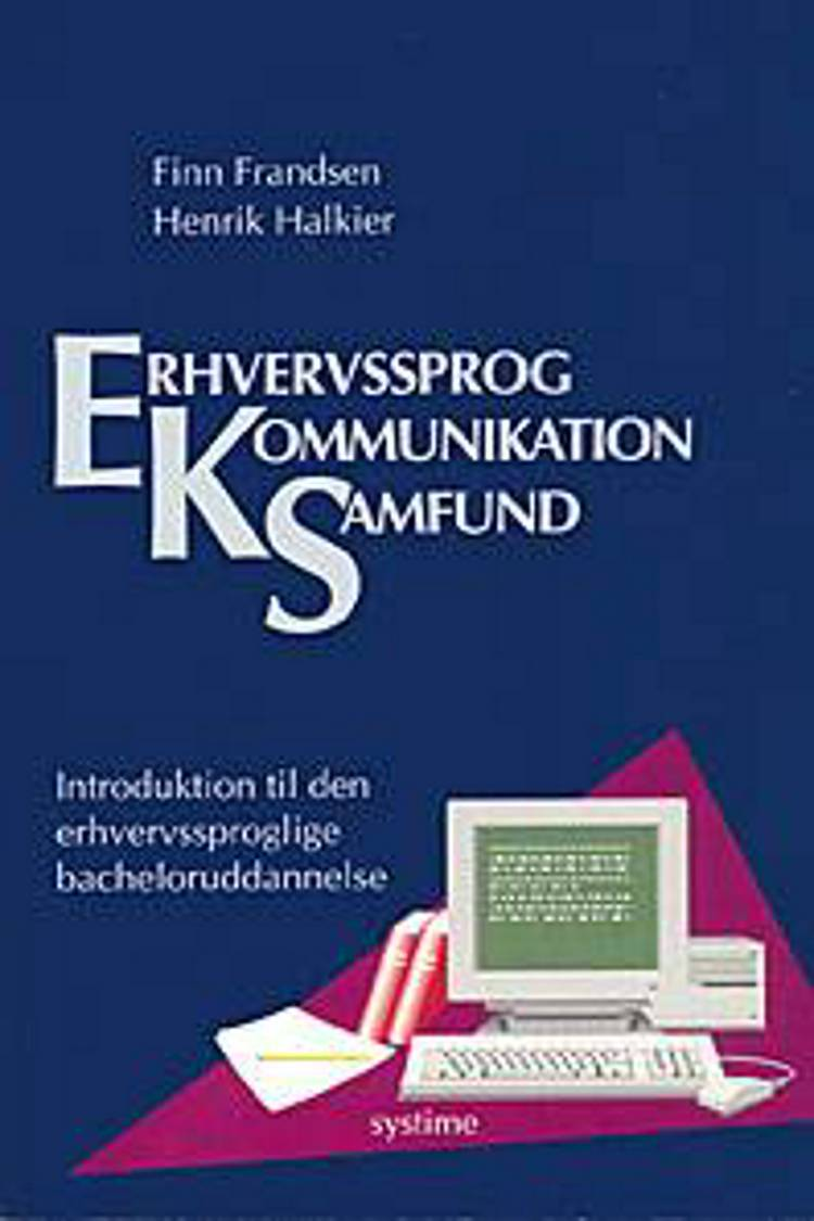 Erhvervssprog, kommunikation, samfund af Finn Frandsen og Henrik Halkier