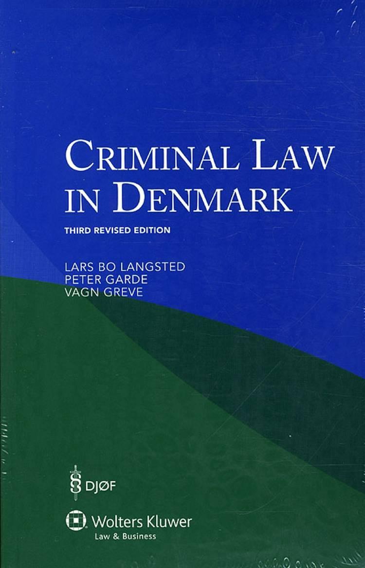 Criminal law in Denmark af Vagn Greve, Lars Bo Langsted og Peter Garde