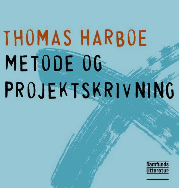 Metode og projektskrivning af Thomas Harboe