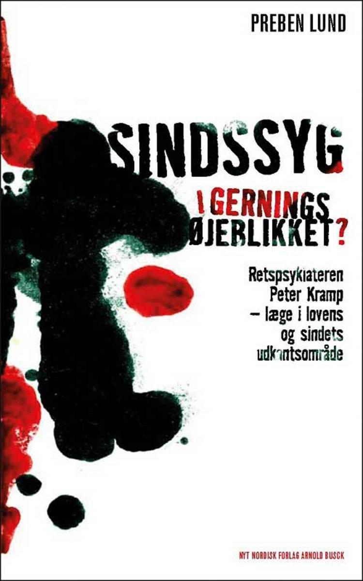 Sindssyg i gerningsøjeblikket af Preben Lund