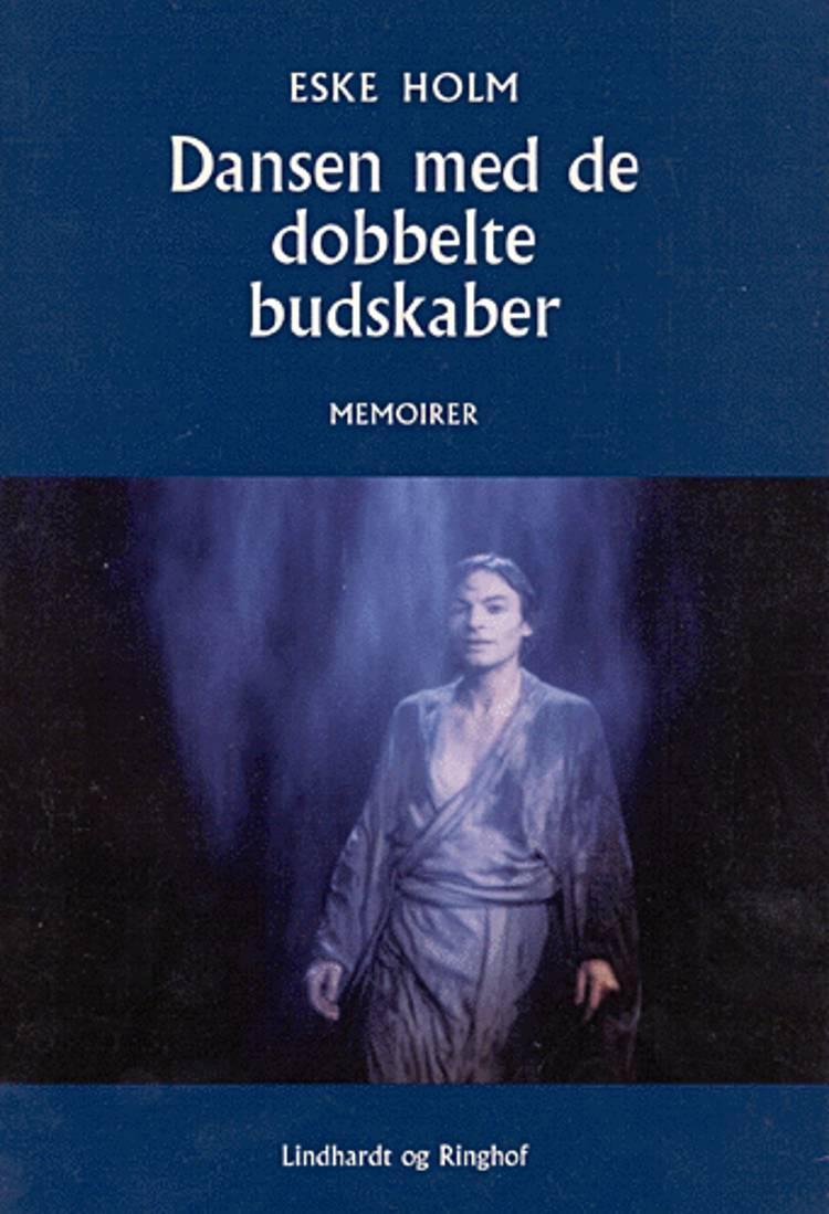 Dansen med de dobbelte budskaber af Eske Holm