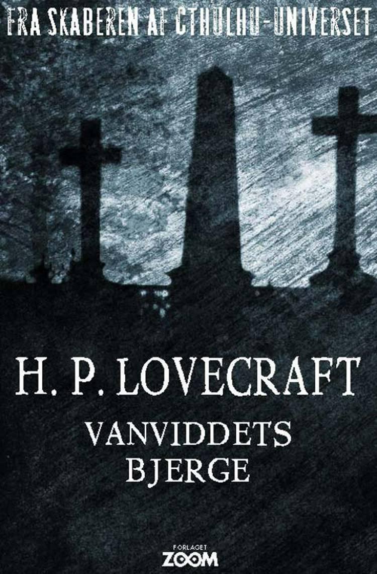 Vanviddets bjerge af H. P. Lovecraft