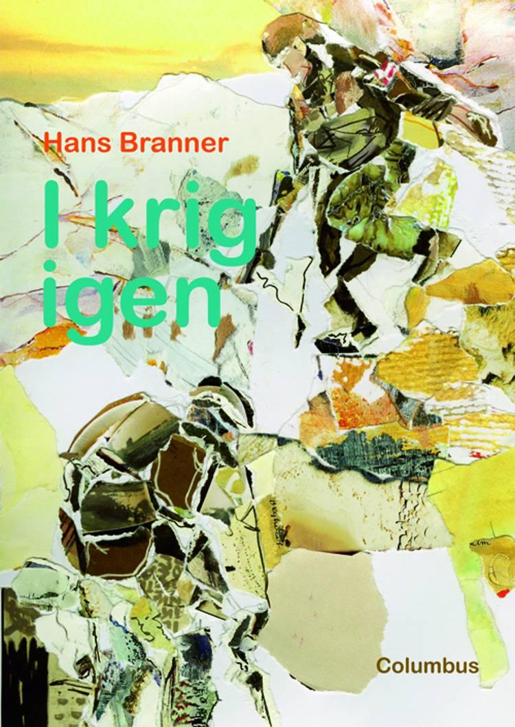 I krig igen af Hans Branner