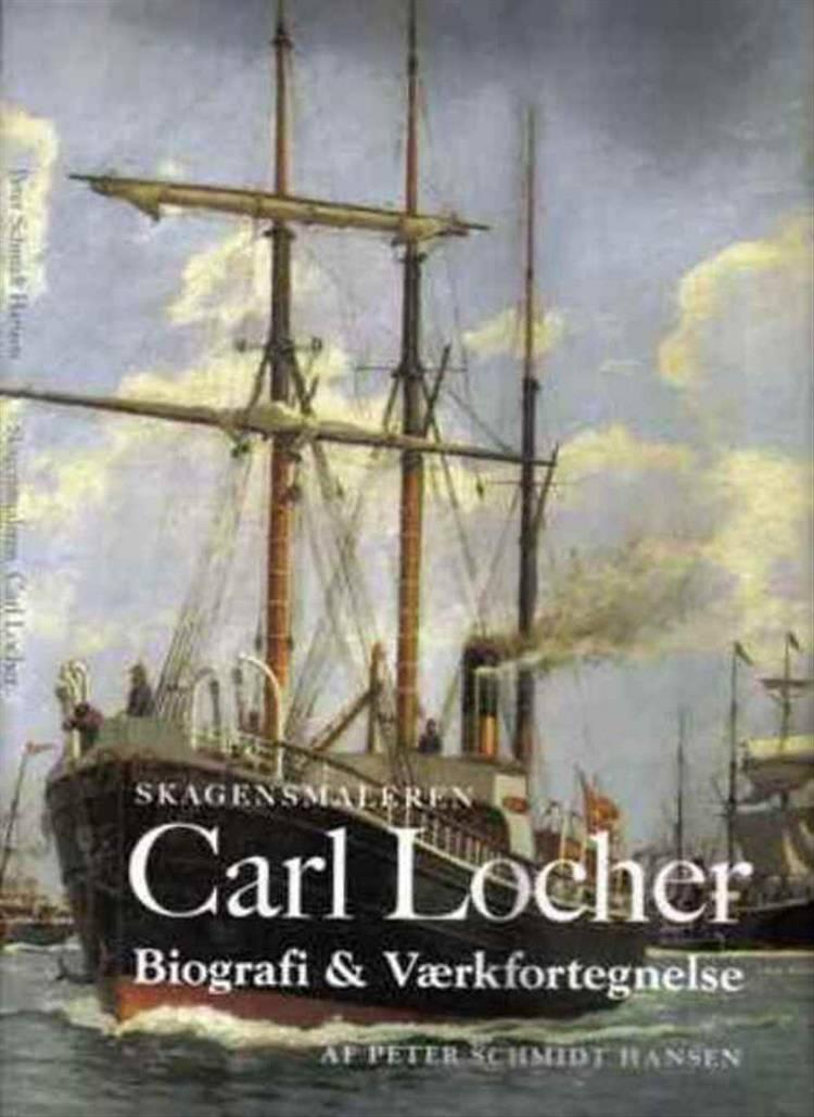 Skagensmaleren Carl Locher af Peter Schmidt Hansen