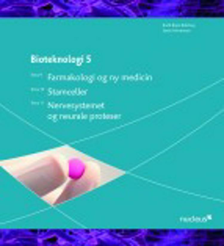Bioteknologi 5 af Bodil Blem Bidstrup og Søren Mortensen