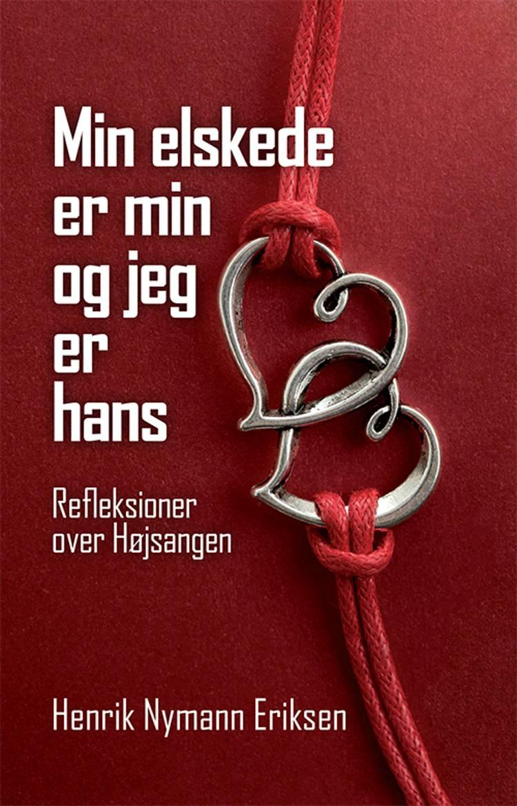 Min elskede er min og jeg er hans af Henrik Nymann Eriksen
