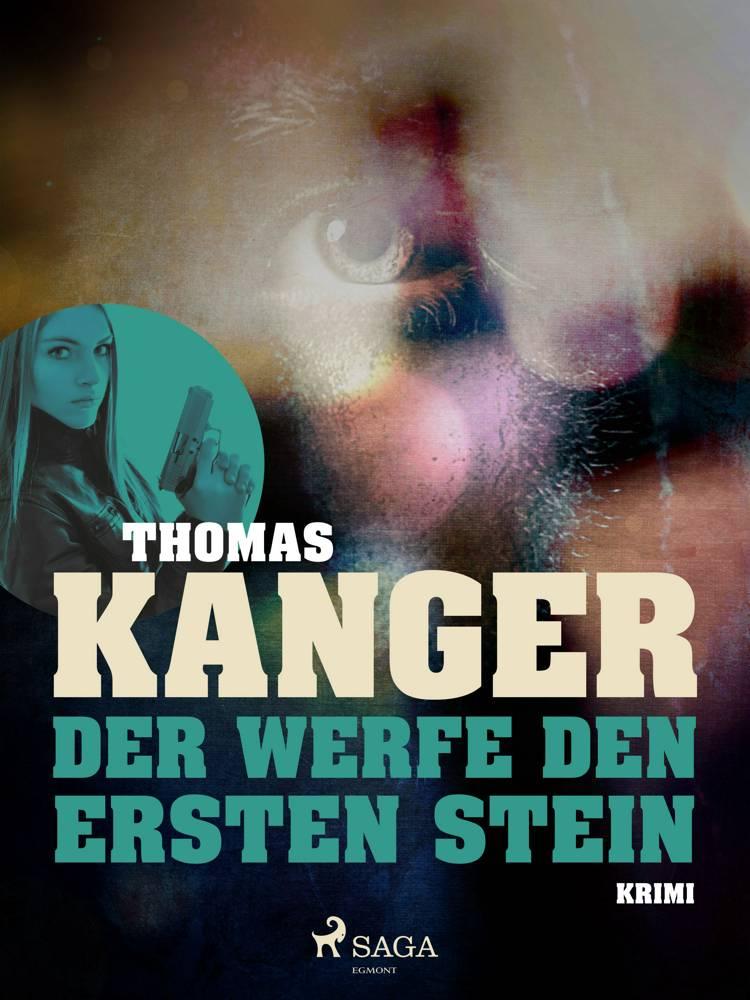 Der werfe den ersten Stein af Thomas Kanger