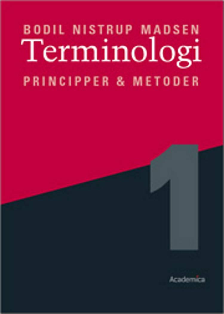 Terminologi 1 - principper og metoder af Bodil Nistrup Madsen