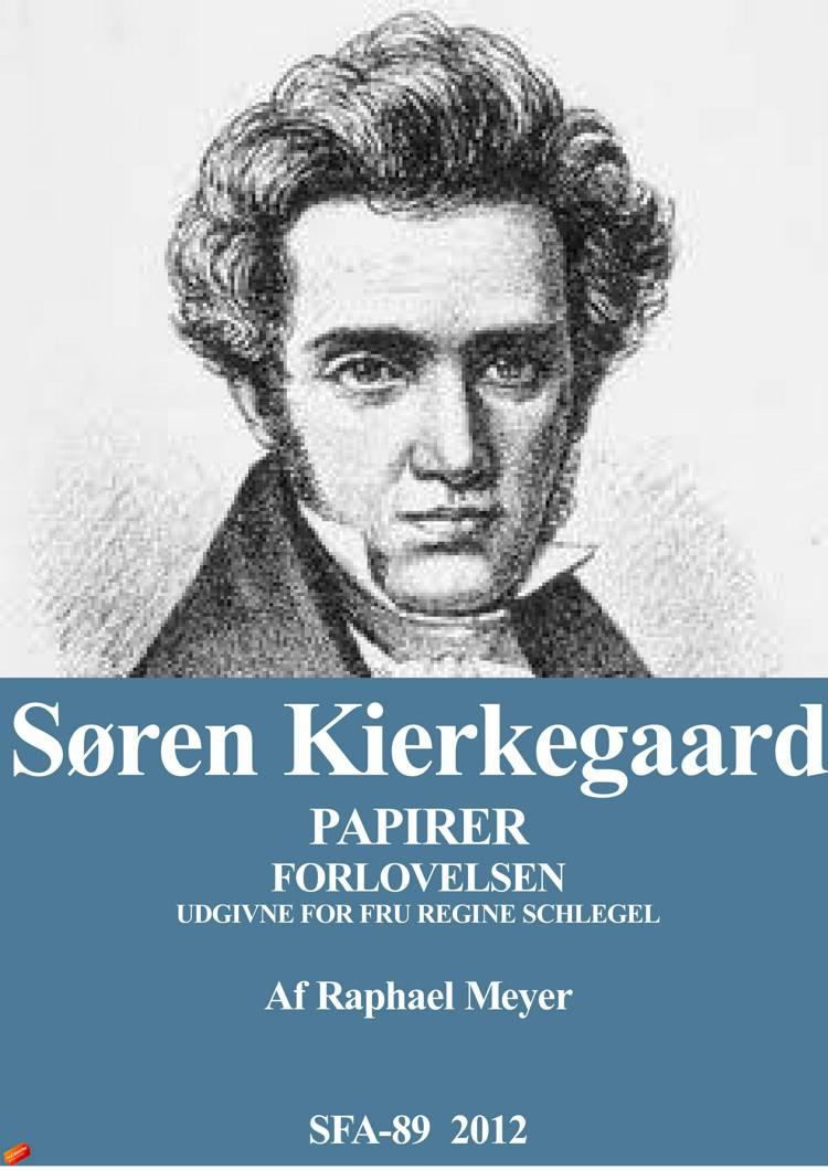 Kierkegaardske papirer af Søren Kierkegaard