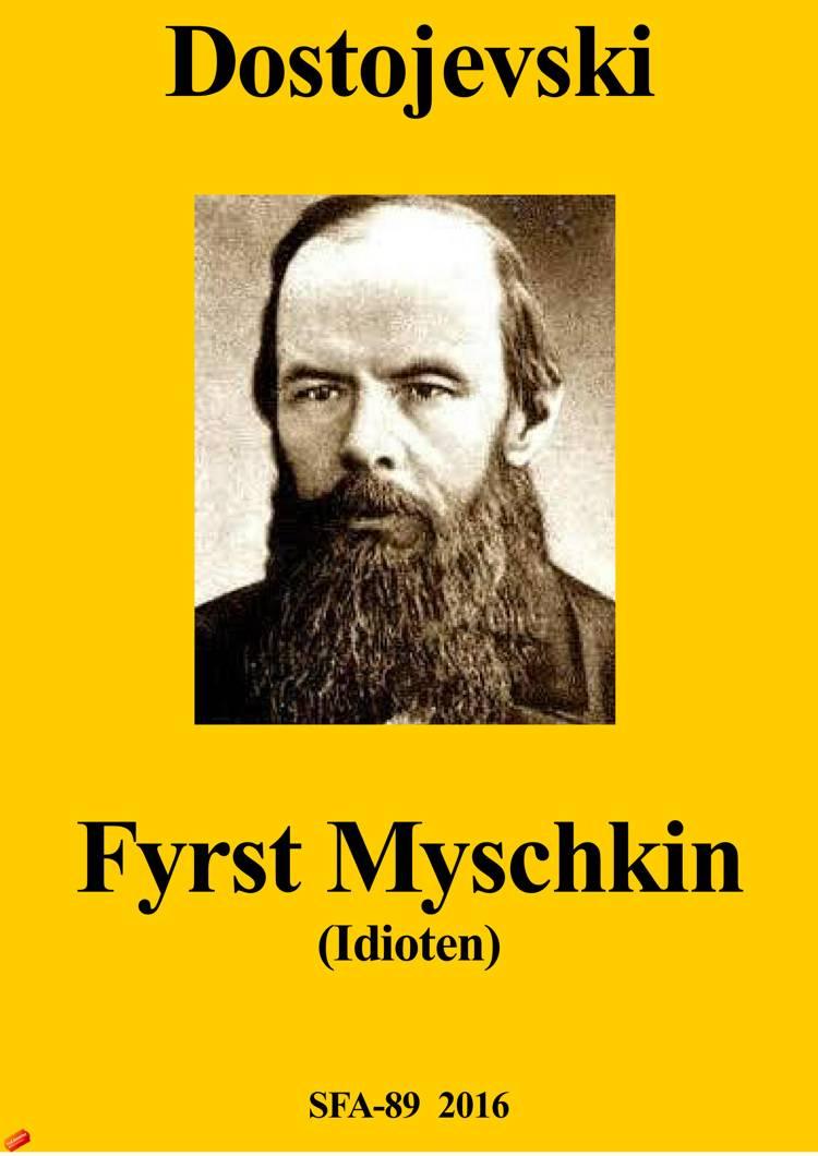 Fyrst Myschkin af F. M. Dostojevskij