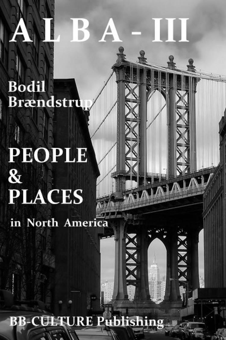 People & Places in North America af Bodil Brændstrup