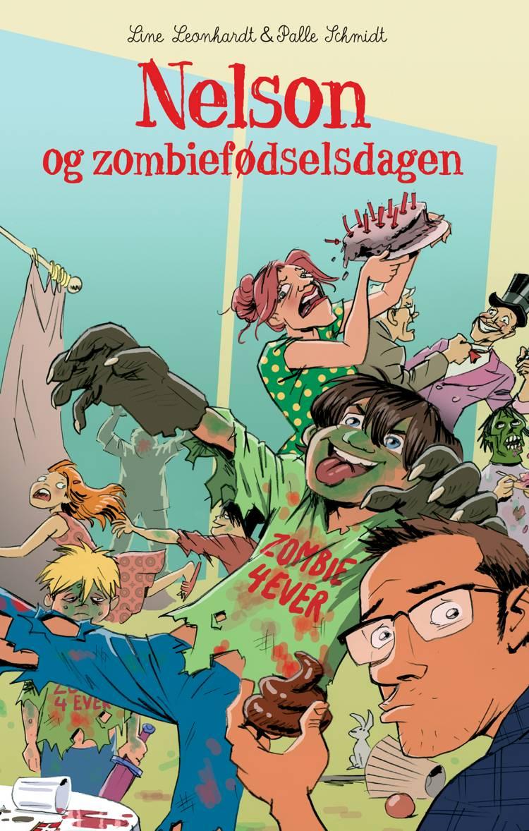 Nelson og zombiefødselsdagen af Palle Schmidt og Line Leonhardt