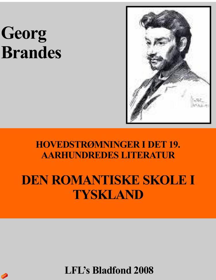 HOVEDSTRØMNINGER I DET 19. AARHUNDREDES LITERATUR af Georg Brandes