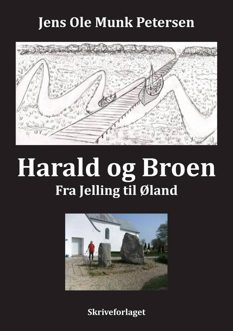 Harald og Broen af Jens Ole Munk Pedersen