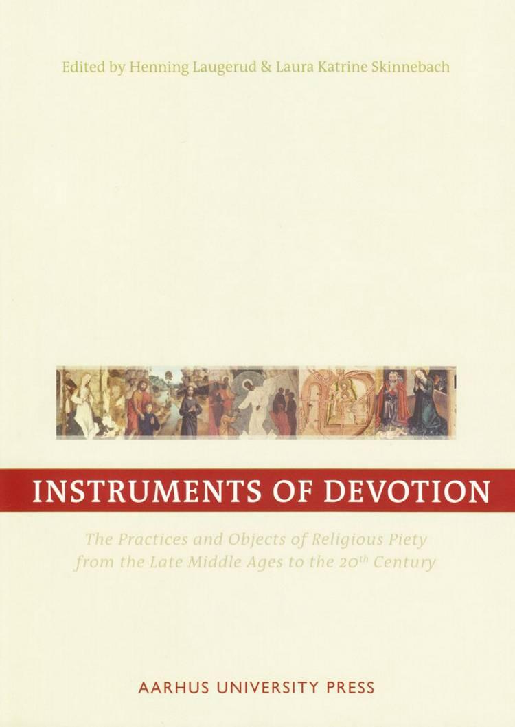 Instruments of Devotion af Henning Laugerud