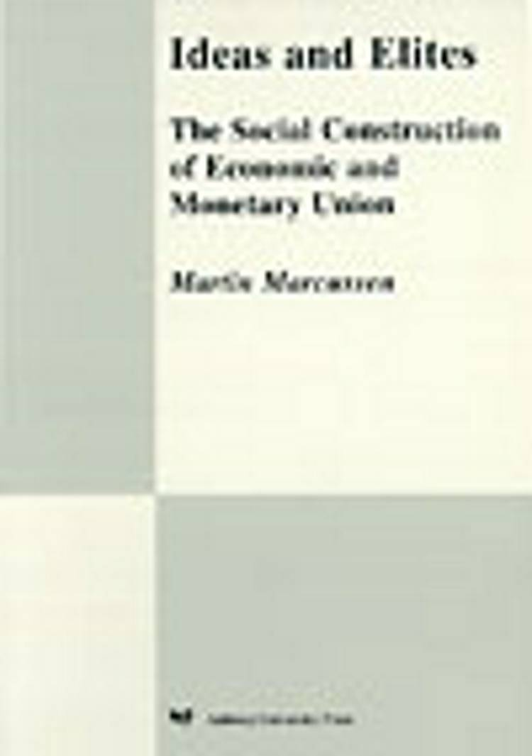 Ideas and elites af Martin Marcussen