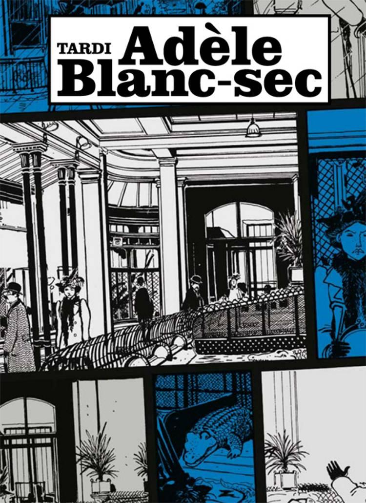 Adéle Blanc-Sec Boks I af Jacques Tardi