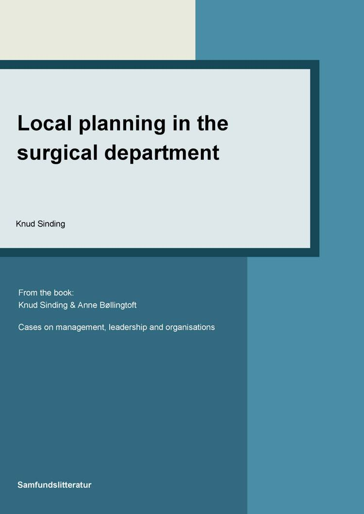 Local planning in the surgical department af Knud Sinding