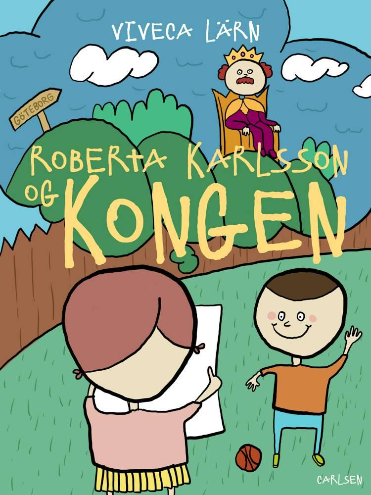 Roberta Karlsson og Kongen af Viveca Lärn