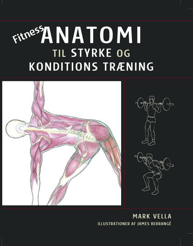 Fitness anatomi af Mark Vella