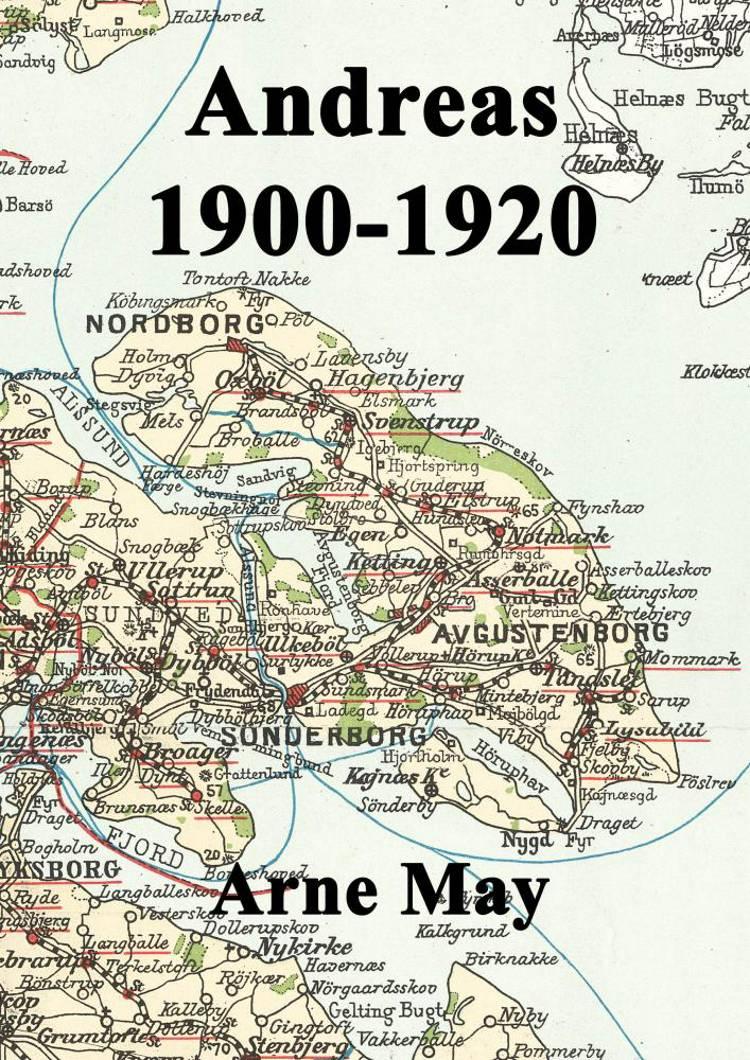 Andreas 1900-1920 af Arne May