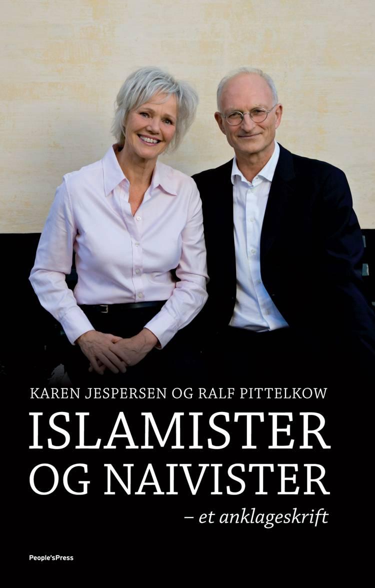 Islamister og naivister af Karen Jespersen og Ralf Pittelkow