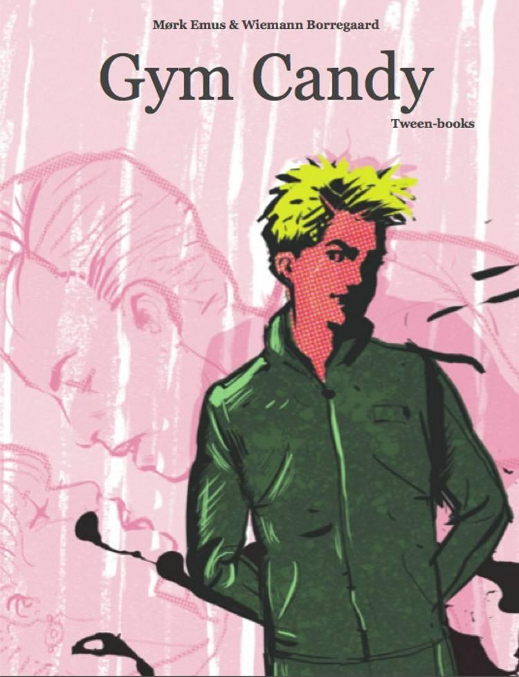 Gym Candy af Dorte Sofie Mørk Emus og Grete Wiemann Borregaard