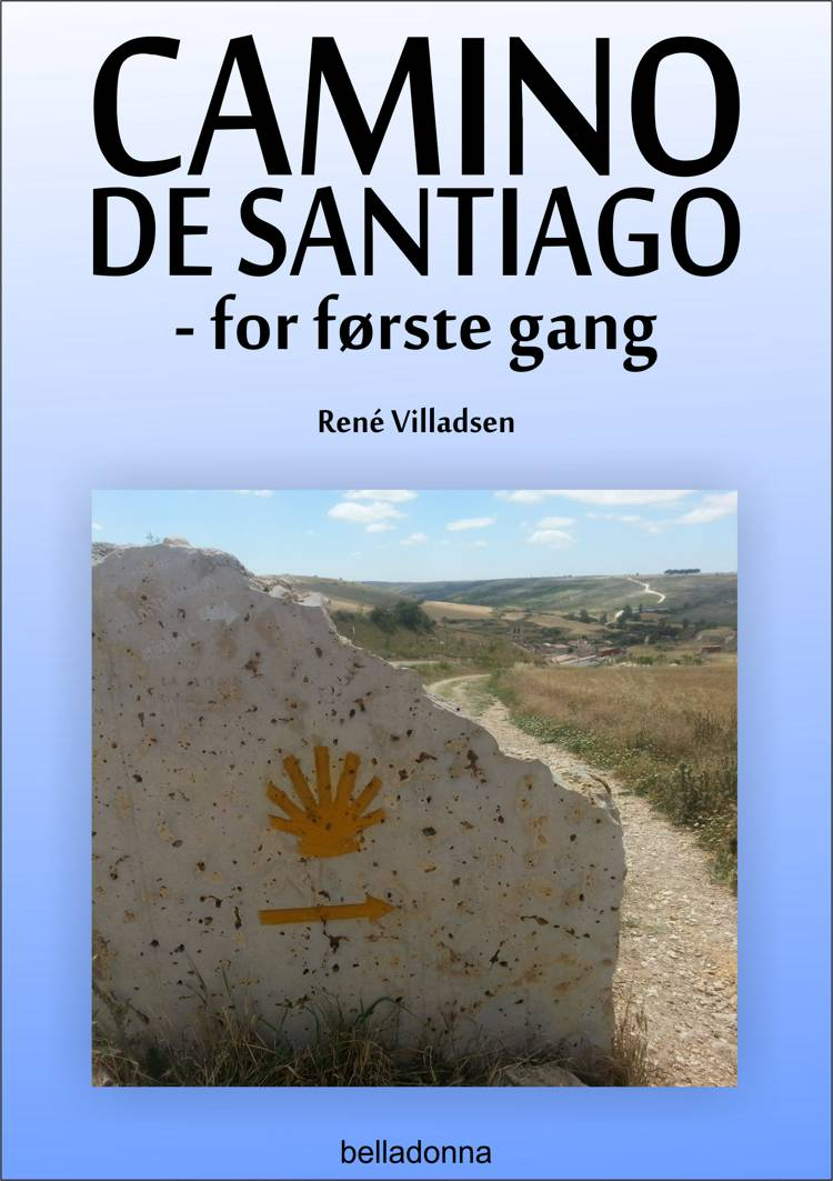 Camino de Santiago - for første gang af René Villadsen og Rene Villadsen