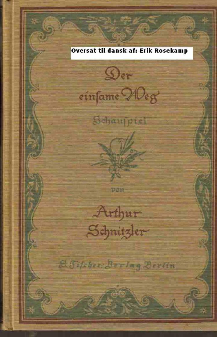 Ensomt vi vandrer af Arthur Schnitzler