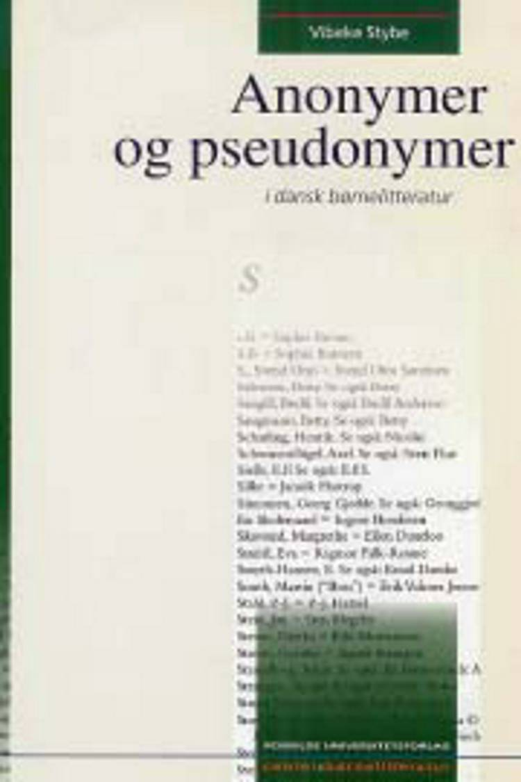 Anonymer og pseudonymer af Vibeke Stybe