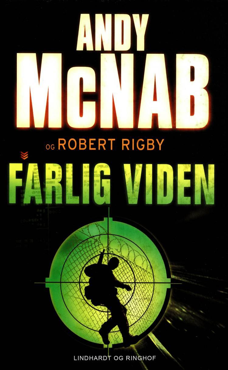 Farlig viden af Andy McNab og Robert Rigby