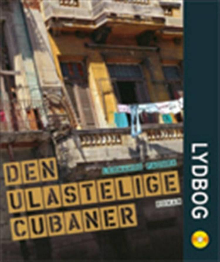 Den ulastelige cubaner af Leonardo Padura