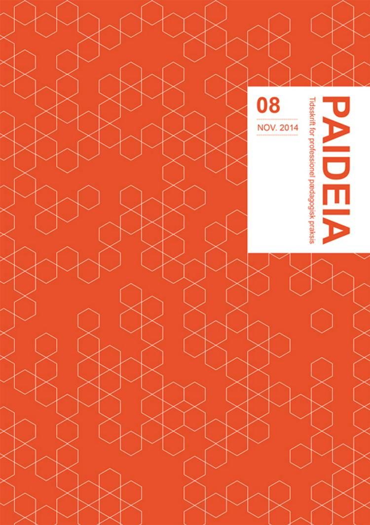 Paideia 08 - november 2014 af Bent B. Andresen, Peder Haug og Camilla Björk-Åman m.fl.
