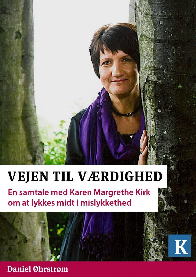 Vejen til værdighed af Kristeligt Dagblad