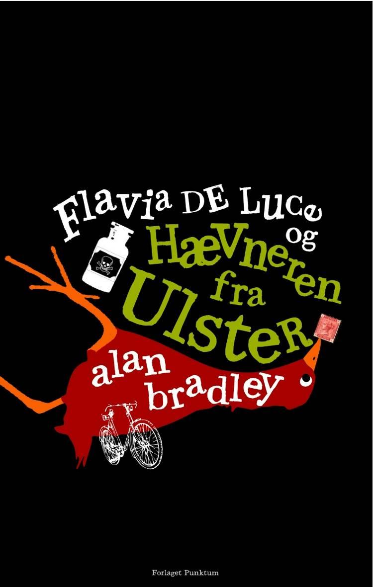 Flavia de Luce og Hævneren fra Ulster af Alan Bradley