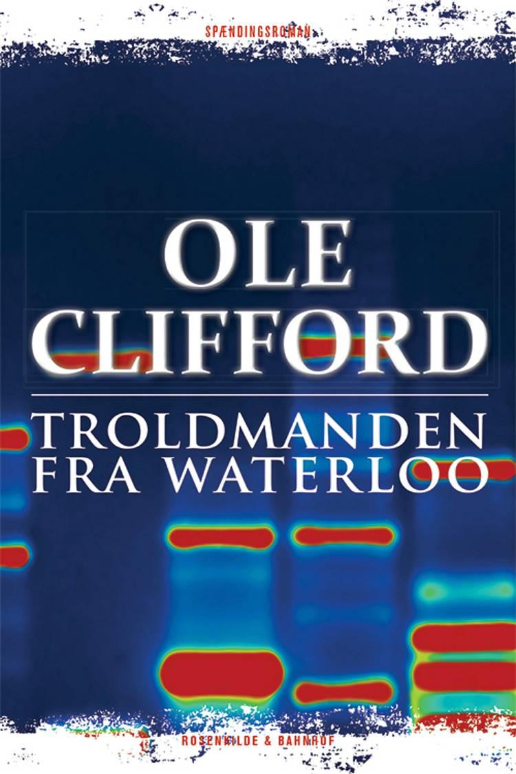 Troldmanden fra Waterloo af Ole Clifford