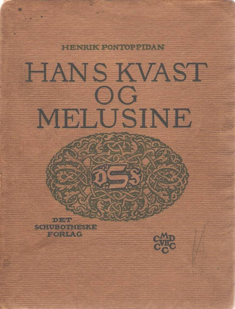 Hans Kvast og Melusine af Henrik Pontoppidan