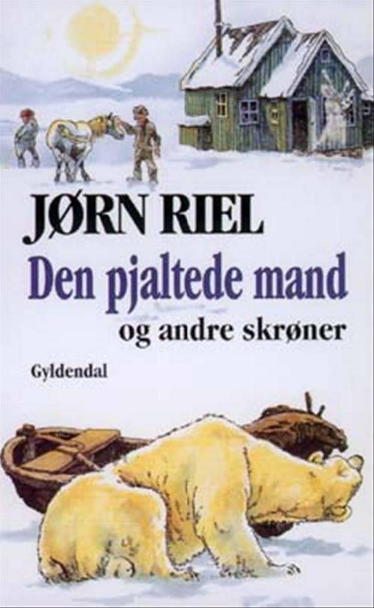 Den pjaltede mand af Jørn Riel