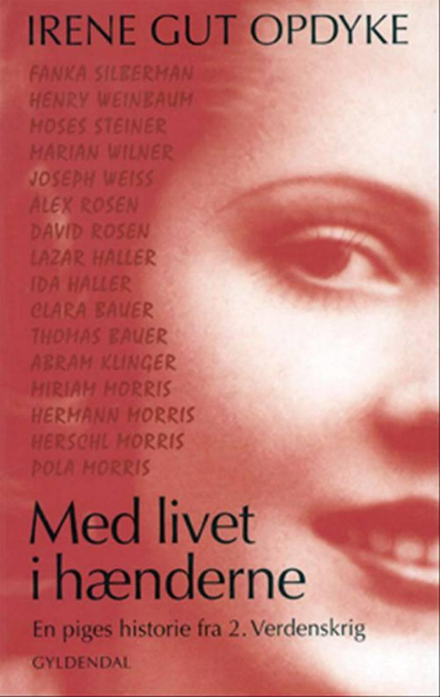Med livet i hænderne af Irene Gut Opdyke og Irene Gut Updyke