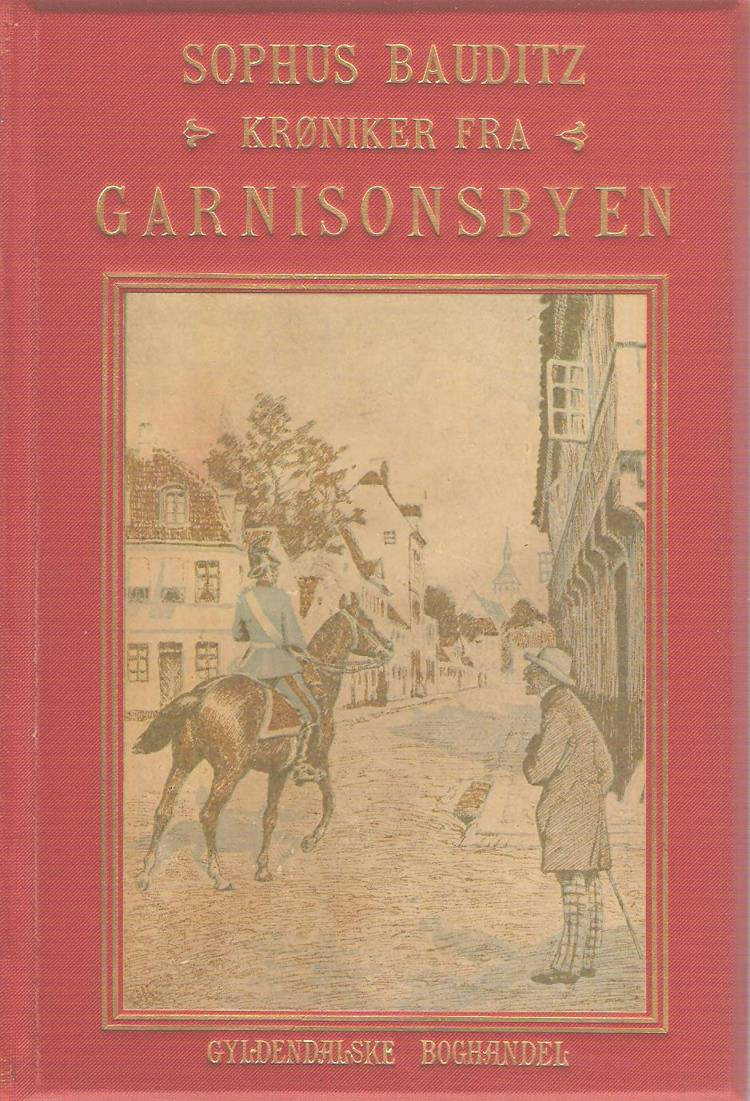 Krøniker fra garnisonsbyen af Sophus Bauditz